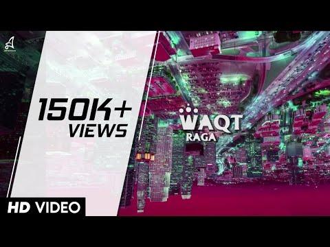 RAGA | WAQT