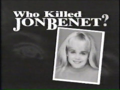 "Download ""WHO KILLED JONBENET?"" - (01/08/1997 - News Documentary)"
