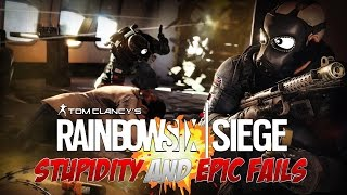 Rainbow Six Siege - Funny Moments 3 (Stupidity and Epic Fails)