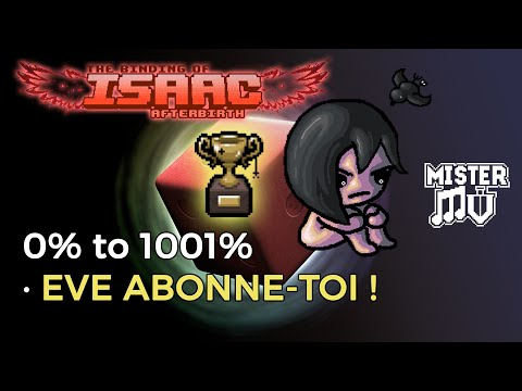 [Binding of Isaac Afterbirth] Eve Abonne-Toi ! (Darkness Falls)