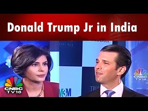 Donald Trump Jr in India | Trump Luxury Real Estate: India Plans | CNBC TV18