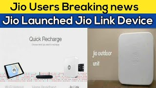 Jio Launched Jio Link Device   This Device Can Boost Up Jio Speed With New Plans