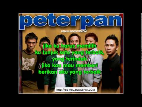 PETERPAN - TERBAIK DAN TERINDAH (LIRIK) | OFFICIAL LYRIC VIDEO @LIRIKMUSIK10