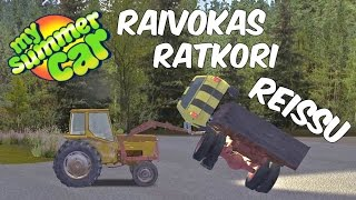 Juntti82 - RAIVOKAS RATKORI REISSU (My Summer Car #17)