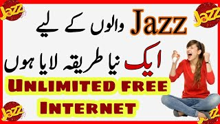 Jazz Unlimited Free Internet 2018 New Amazing Trick