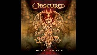 Obscured - The Plague Within (Full Album)