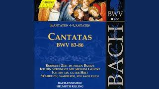 Ich bin vergnügt mit meinem Glücke, BWV 84: Aria: Ich bin vergnugt mit meinem Glucke (Soprano)