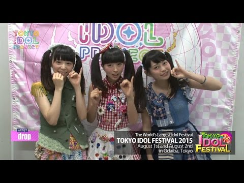 TOKYO IDOL PROJECT LIVE vol.4 drop@ROPPONGI NICOFARRE 06.Jun.2015 drop:http://www.drop-collet.com TIP started in March 2015 as a new project to ...