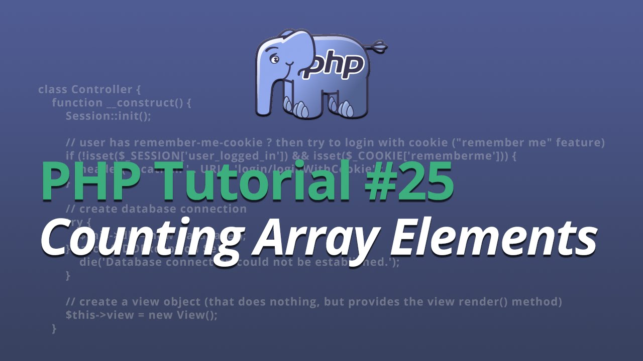 PHP Tutorial - #25 - Counting Array Elements