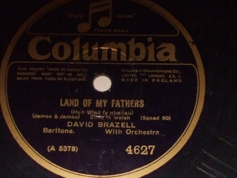 """""""Land of My Fathers"""" Sung in Welsh By David Brazell  Columbia  4627"""