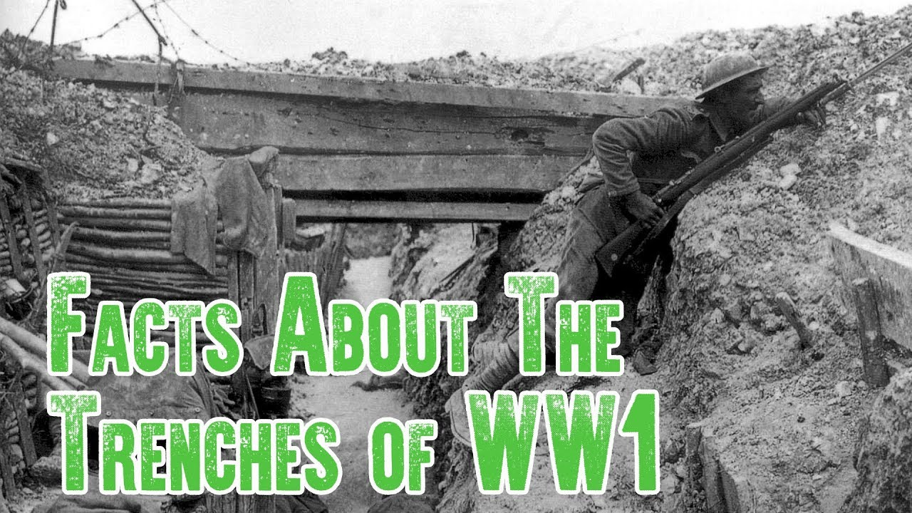 Facts About Wwi Trench Warfare Facts The Trenches Of Ww1