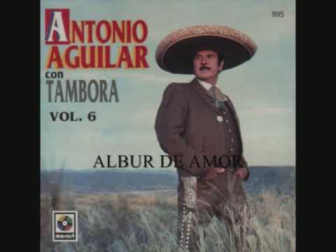 Albur De Amor - Antonio Aguilar (Letra - Lyrics) - YouTube
