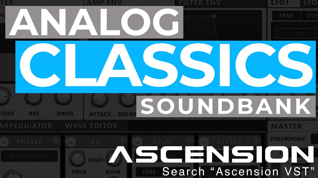 Analog Classics - Sound Expansion for Ascension VST