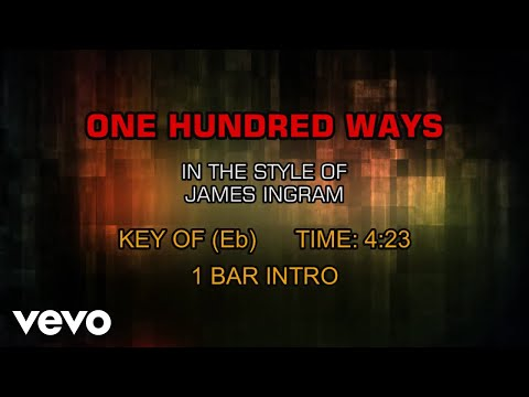 James Ingram - One Hundred Ways (Karaoke) Mp3