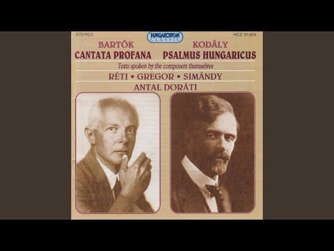 Cantata Profana Sz.94 (1930) : I. Volt Egy öreg Apó