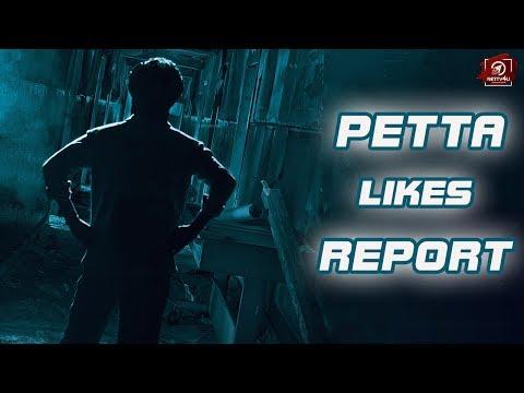 Petta Likes Report I Superstar I Rajinikanth I Karthik Subbaraj I Vijay Sethupathi I Simran