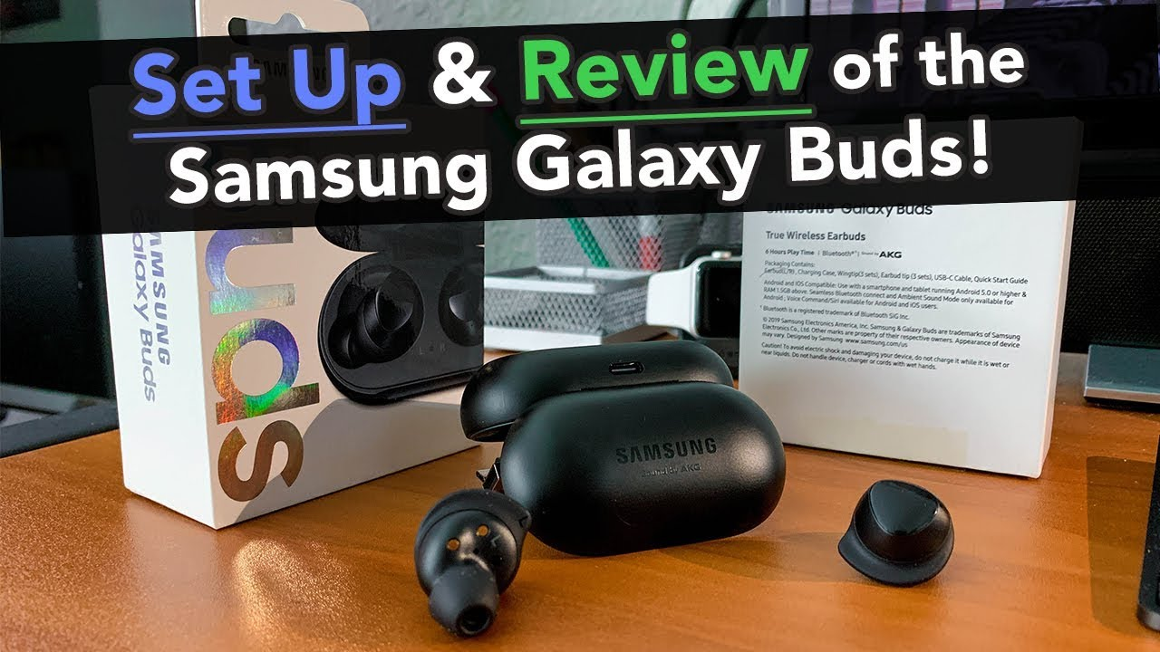 Samsung Galaxy Buds - Unboxing, Setup, & Review