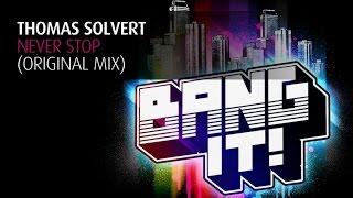 Thomas Solvert - Never Stop (Original Mix)