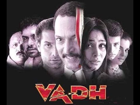 Vadh 2002 Full Movie | Nana Patekar | Anupama Verma | Super hit