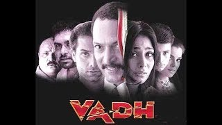 Download Video Vadh 2002 Full Movie | Nana Patekar | Anupama Verma | Super hit MP3 3GP MP4