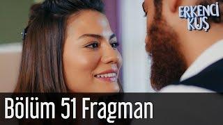 Erkenci Kuş 51. Bölüm Fragman (Final)