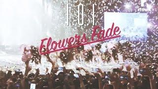 (Eng/中) I.O.I 아이오아이_Flowers Fade 走在花落後...
