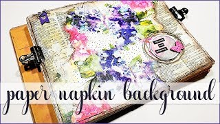 Paper Napkin Background Collage ♥ Mixed Media Art Journal