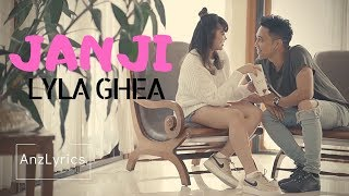 Lirik  Janji - Lyla X Ghea Indrawari  Lagu Full