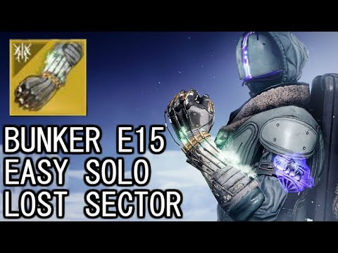 Today's Legend Lost Sector is so Easy! How to Solo the Legend Lost Sector Bunker E15