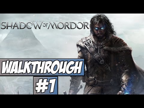 Middle Earth: Shadow Of Mordor Walkthrough Ep.1 w/Angel - Into Mordor!
