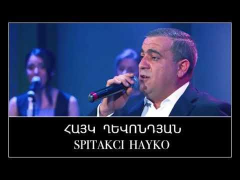Spitakci Hayko Ghevondyan Avlem Tapem Poshin
