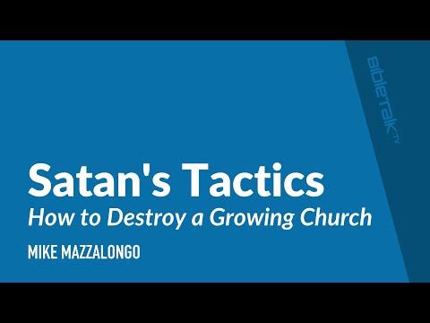 How to Destroy a Growing Church — Satan's Tactics