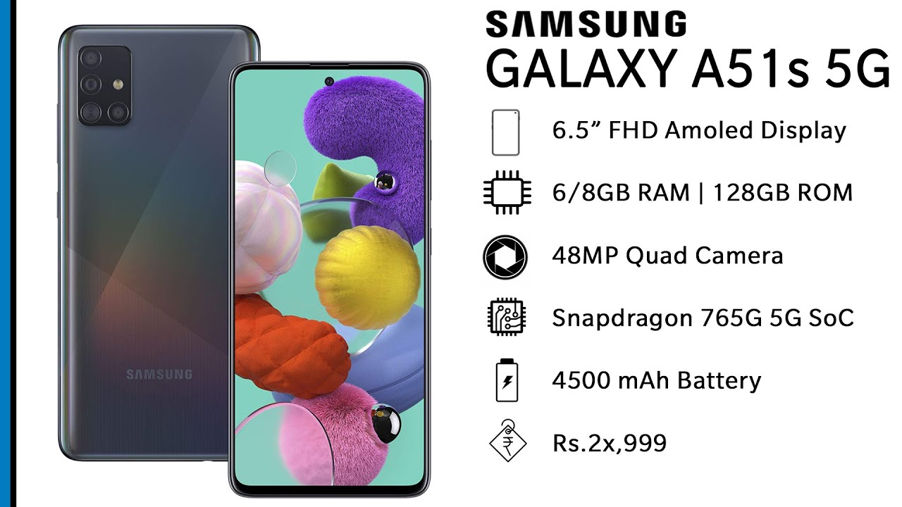 Samsung Galaxy A51s 5G specs - Snapdragon 765G 5G SoC | 48MP Camera | Price in India launch date