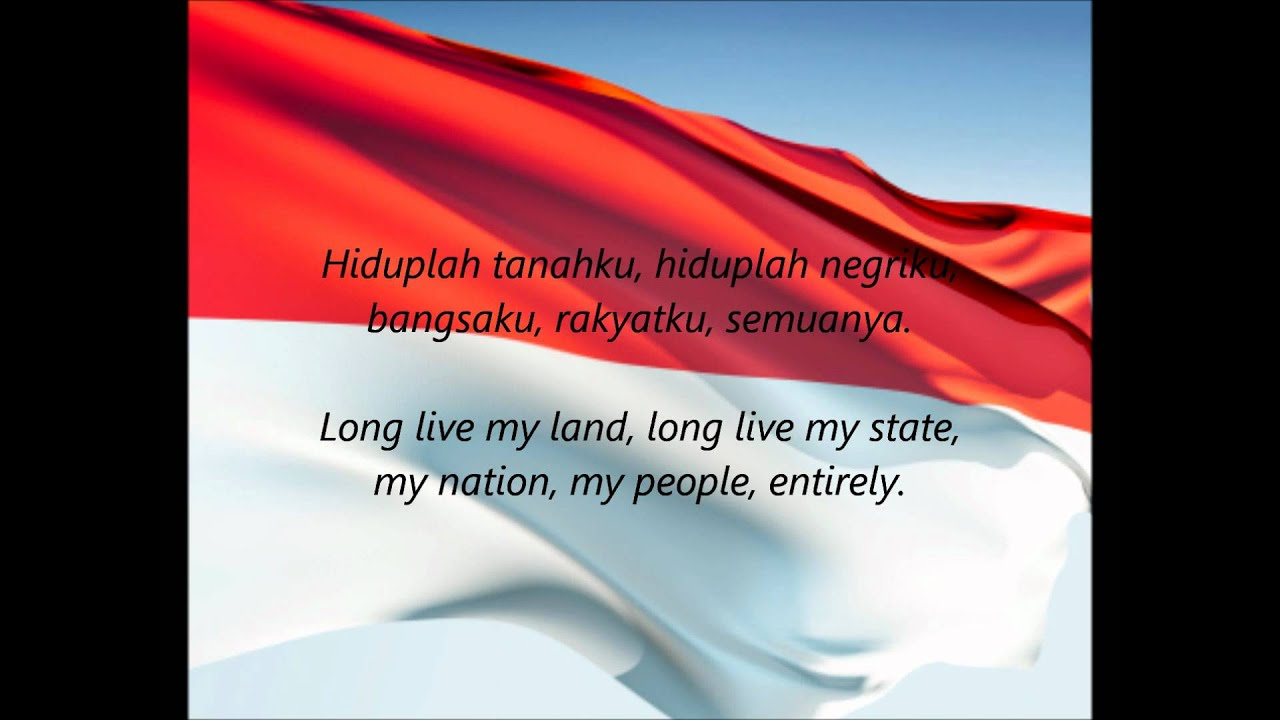 Indonesian National Anthem - 'Indonesia Raya' (ID/EN)