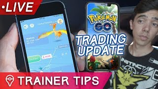 Let's Talk: POKÉMON GO TRADING UPDATE