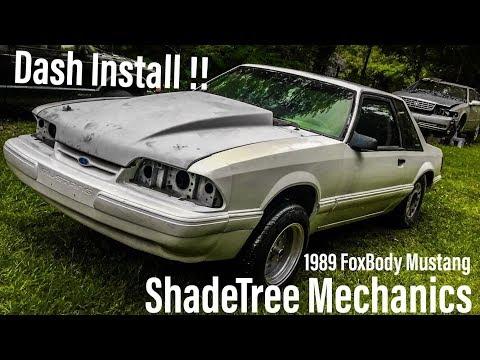89 FoxBody Mustang Dash Install