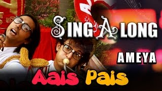 Aais Pais | Lyric Video | AMEYA | Indie Pop Rock