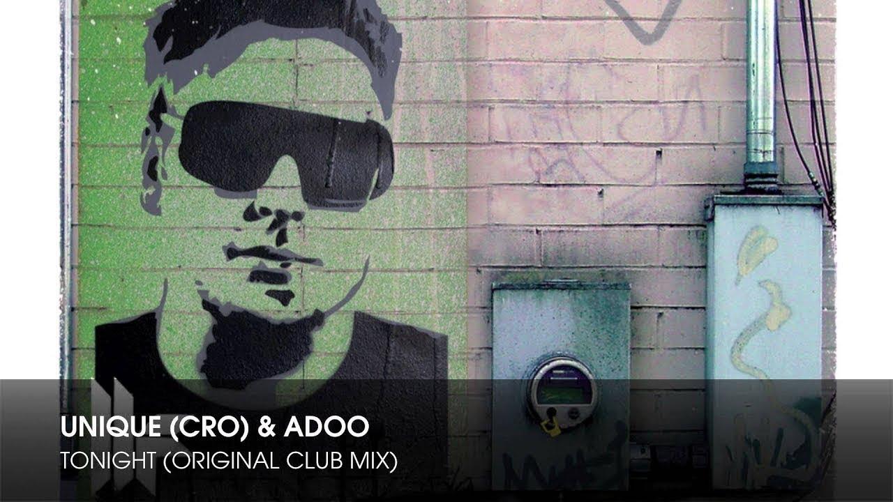 Download Unique (CRO) & Adoo - Tonight (Original Club Mix)