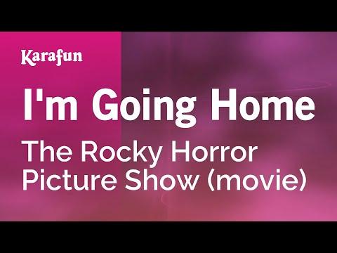 Karaoke Im Going Home  The Rocky Horror Show *