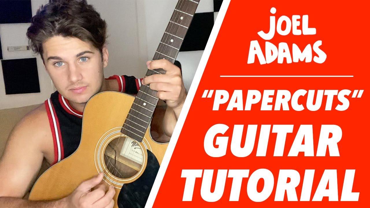 """Joel Adams - """"Papercuts"""" GUITAR TUTORIAL"""