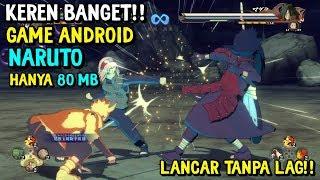 KEREN BANGET!! DOWNLOAD GAME NARUTO DI ANDROID   HANYA 80 MB   NO LAG & OFFLINE