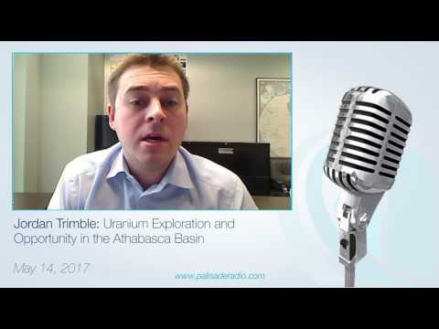 Jordan Trimble: Uranium Exploration and Opportunity in the Athabasca Basin