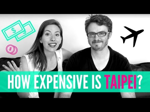 Taipei Travel Tips | How Expensive Is Taipei, Taiwan?