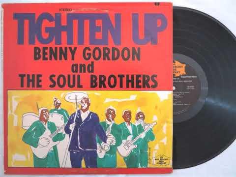 Benny Gordon & The Soul Brothers - Tighten Up (1968) VINYL RIP Full Album