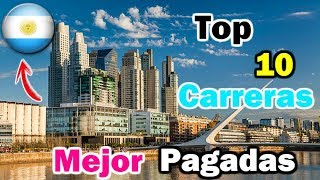 Top 10 Best Paid University Careers In Argentina   Curious fact