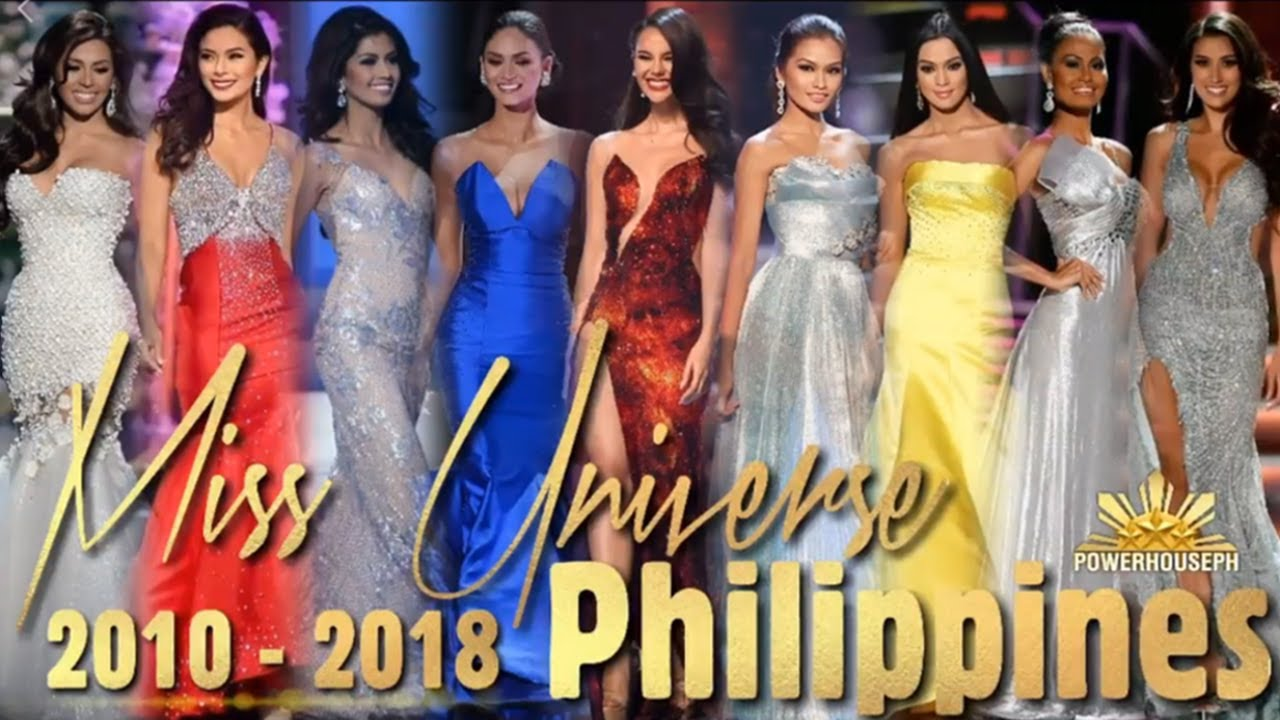 MISS UNIVERSE PHILIPPINES 2010-2018