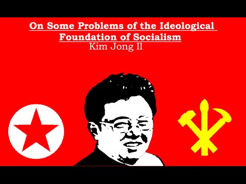 """Kim Jong Il audiobook """"On Some Problems of the Ideological Foundation of Socialism"""""""