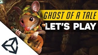 Ghost of a Tale | Let's Try UNITY Games! (+ Review)