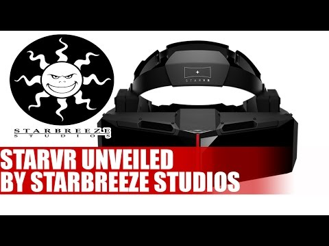 Starbreeze Studios Unveil StarVR Virtual Reality Headset | Unexpected
