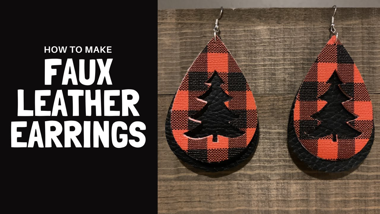 The value of christmas trees from denmark and norway has fallen. How To Make Faux Leather Earrings With A Cricut Explore Youtube